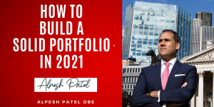 How to Invesr with Alpesh Patel