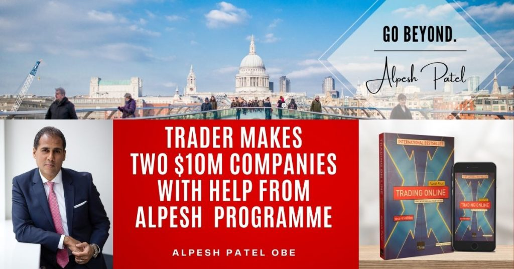 Trader made two $10m companies with help from Alpesh Patel programme
